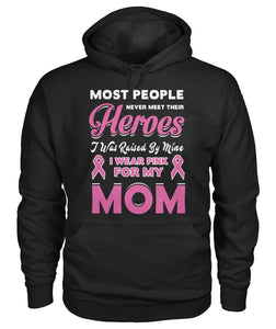 I Wear Pink For My Mom Hoodies and Sweatshirts