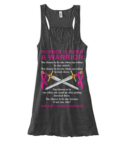 Nobody is Born a Warrior Tank Tops