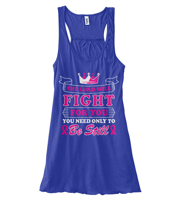 The Lord Will Fight For You Tank Tops