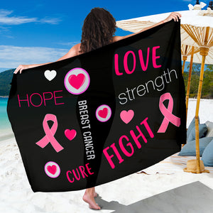 Love Strength Hope Breast Cancer Awareness Sarong