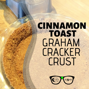 Cinnamon Toast Graham Cracker Crust