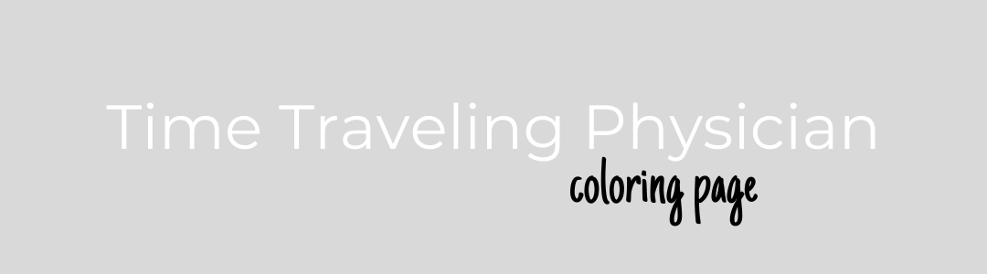time traveling physician coloring page