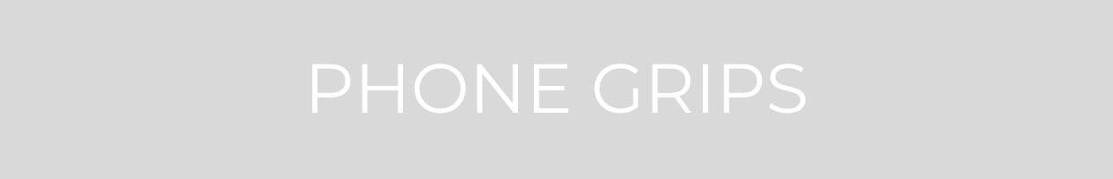 PHONE GRIP COLLECTION BANNER
