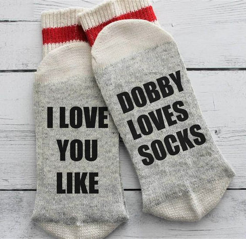 A pair of socks with I Love You like Dobby Loves Socks