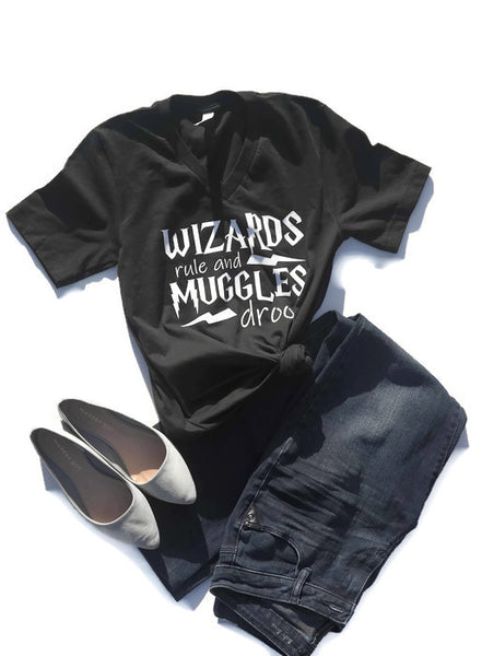 Wizards Rule and Muggles Drool