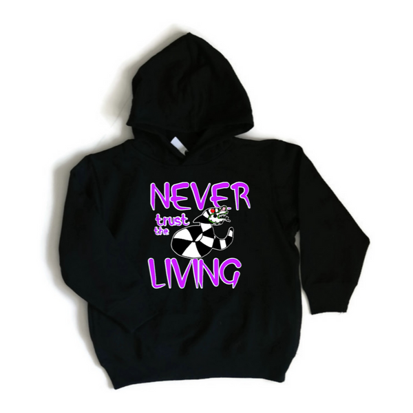 Toddler black hoodie with sandworm beetlejuice drawing saying never trust the living