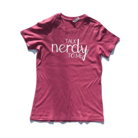 Talk Nerdy To Me (women's Fitted)