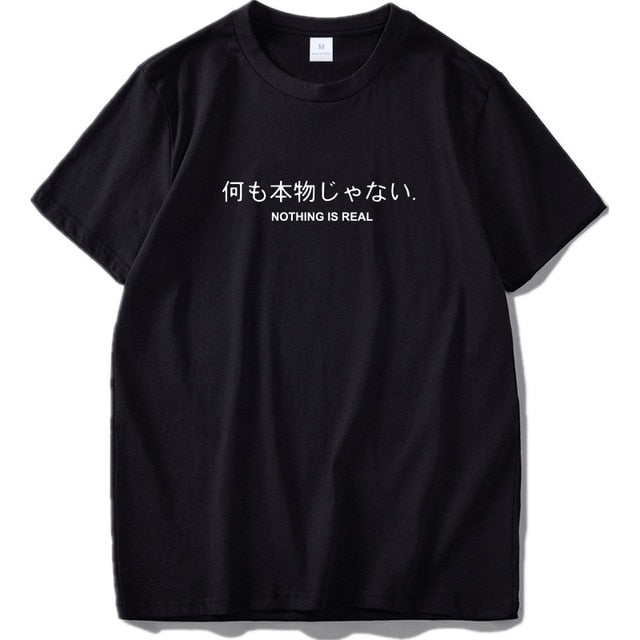 Nothing is Real Japanese Tee