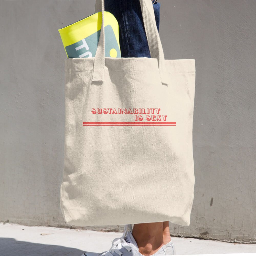 Sustainability is Sexy Cotton Tote Bag