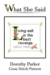 Dorothy Parker Quote Finished Cross Stitch Pattern-What She Said Stitches