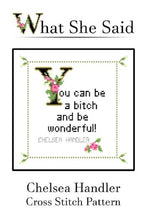 Chelsea Handler Quote Cross Stitch Chart To Stitch-What She Said Stitches