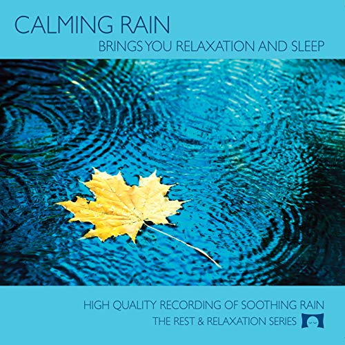 Rest and Relaxation Nature Sounds - Calming Rain - Nature Sounds CD - Relax Me