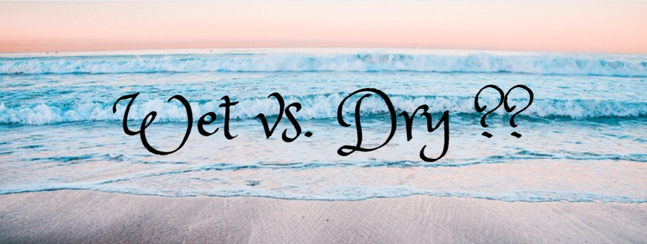 Børstning - Wet vs. Dry ??