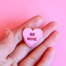 Load image into Gallery viewer, Be Mine Candy Heart Pink Enamel Pin