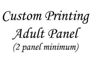 CUSTOM ORDER-Adult Panel/OSP Print