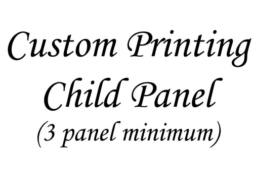 CUSTOM ORDER-Child Panel/OSP Print