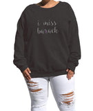 "Unisex Black ""I Miss Barack"" Eco Fleece Sweatshirt"