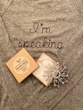 I'm speaking embroidered h. grey  raglan t-shirt