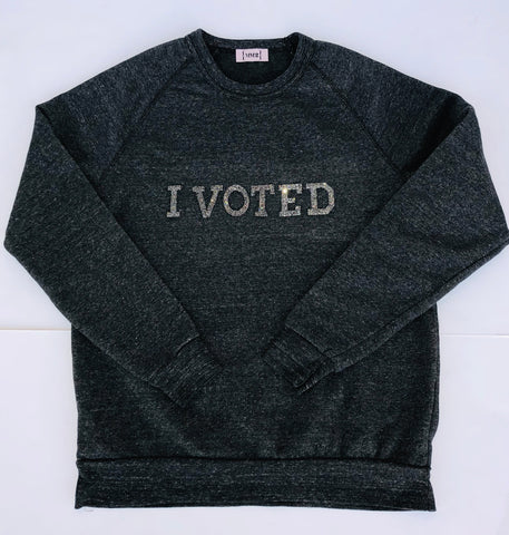 I voted organic sweatshirt with caviar block letters