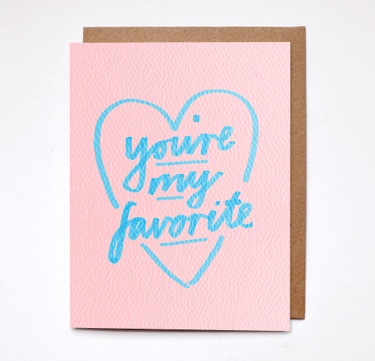 Daydream Prints - You're My Favorite Card