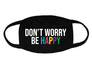 Kids Mask Adjustable - Don't Worry Be Happy