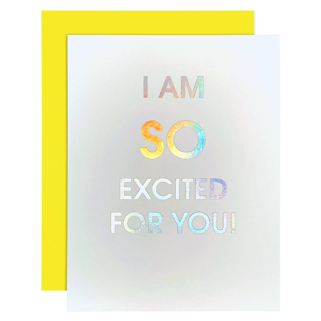 Chez Gagné - So Excited For You Rainbow Holographic Letterpress Card