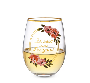 Twine - Be Well and Do Good Stemless Wine Glass by Twine
