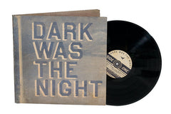 Merch: Dark Was The Night by Various Artists (3x vinyl LP)