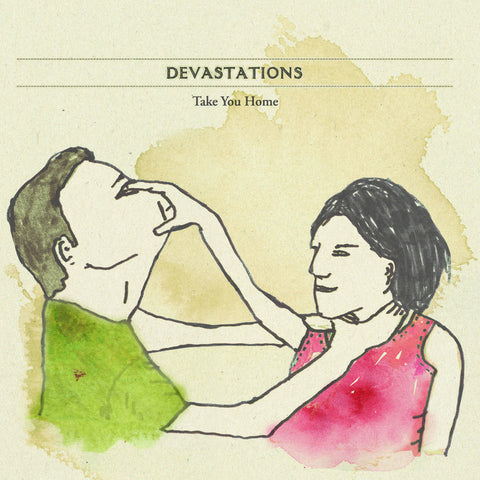 "Merch: ""Take You Home"" single by Devastations (vinyl 7"")"