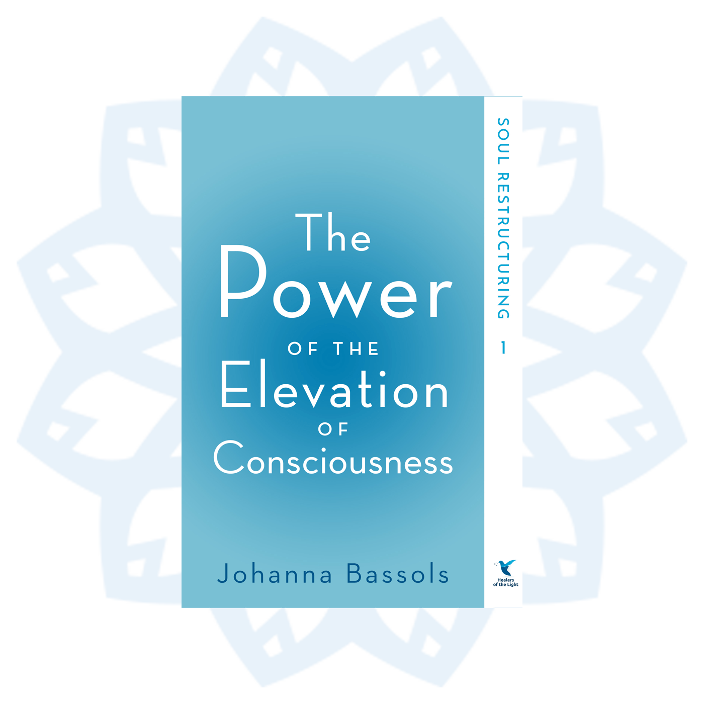 Trilogy E-book: The Power of the Elevation of Consciousness