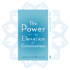 Book 1: The Power of the Elevation of Consciousness, Soul Restructuring