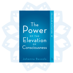 Book 2: The Power of the Elevation of Consciousness, Cellular Activation
