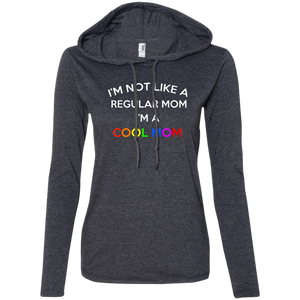 I'm Not A Regular Mom Ladies Hoodie