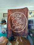 I Put the Cunt in Country blanket