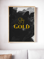 Stay Gold Poster