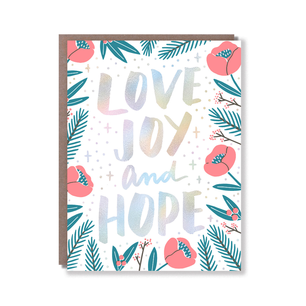 LOVE, JOY AND HOPE