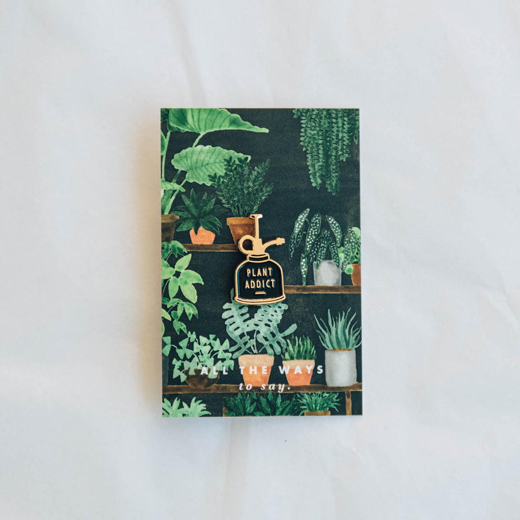 Plant Addict Enamel Pin