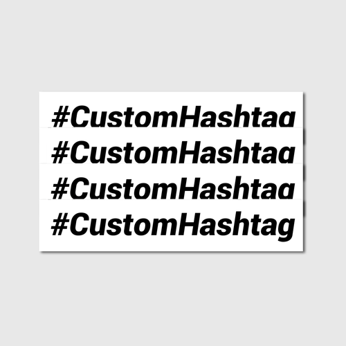 Custom Hashtag Decals - Four Pack - Branded Vinyl