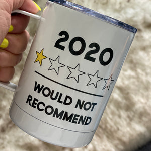 2020, 1 star review Insulated travel mug