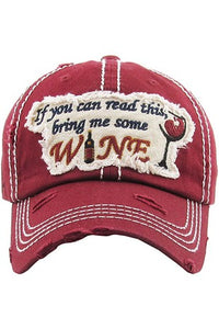 Bring me some wine Baseball Hat