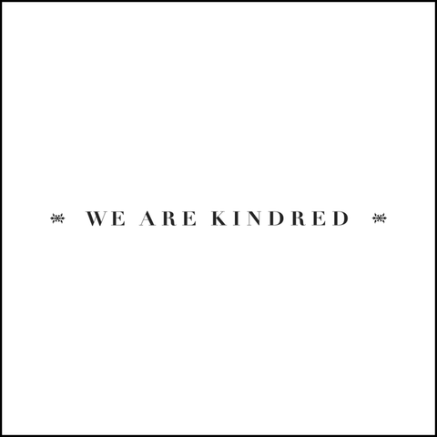 We Are Kindred