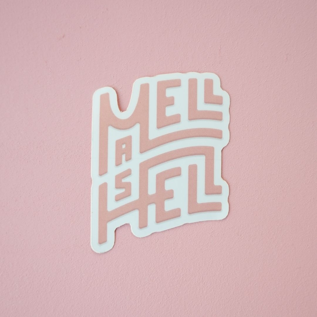 Mell As Hell Sticker by Mellow Rooster