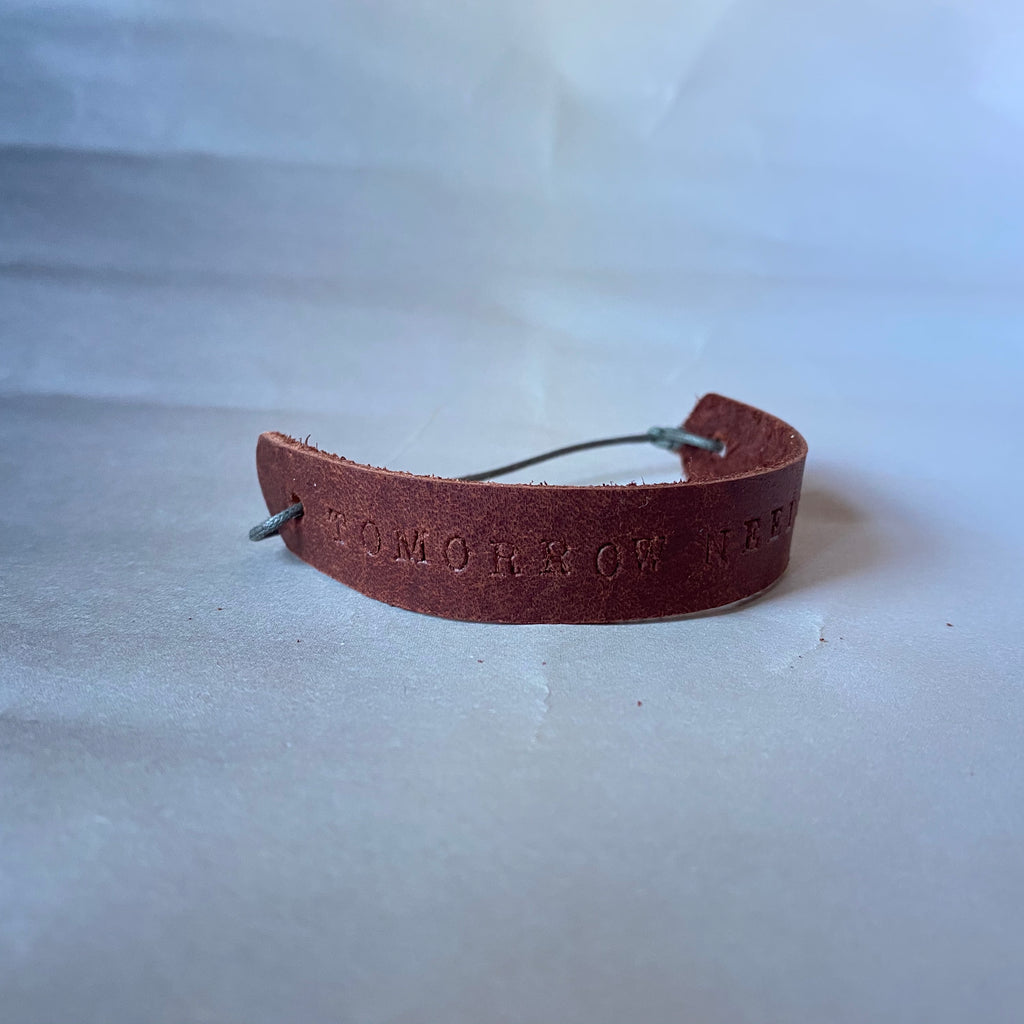 "Leather Quote Bracelet ""Tomorrow Needs You"""