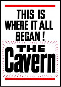 This Is Where It All Began at The Cavern Club