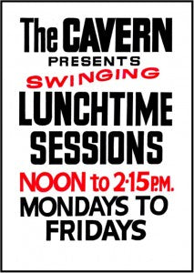 The Cavern Club Lunchtime Sessions