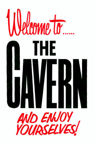 Welcome to The Cavern Club Poster