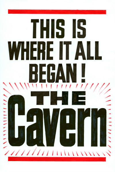 The Cavern Club 'This Is Where It All Began' Poster