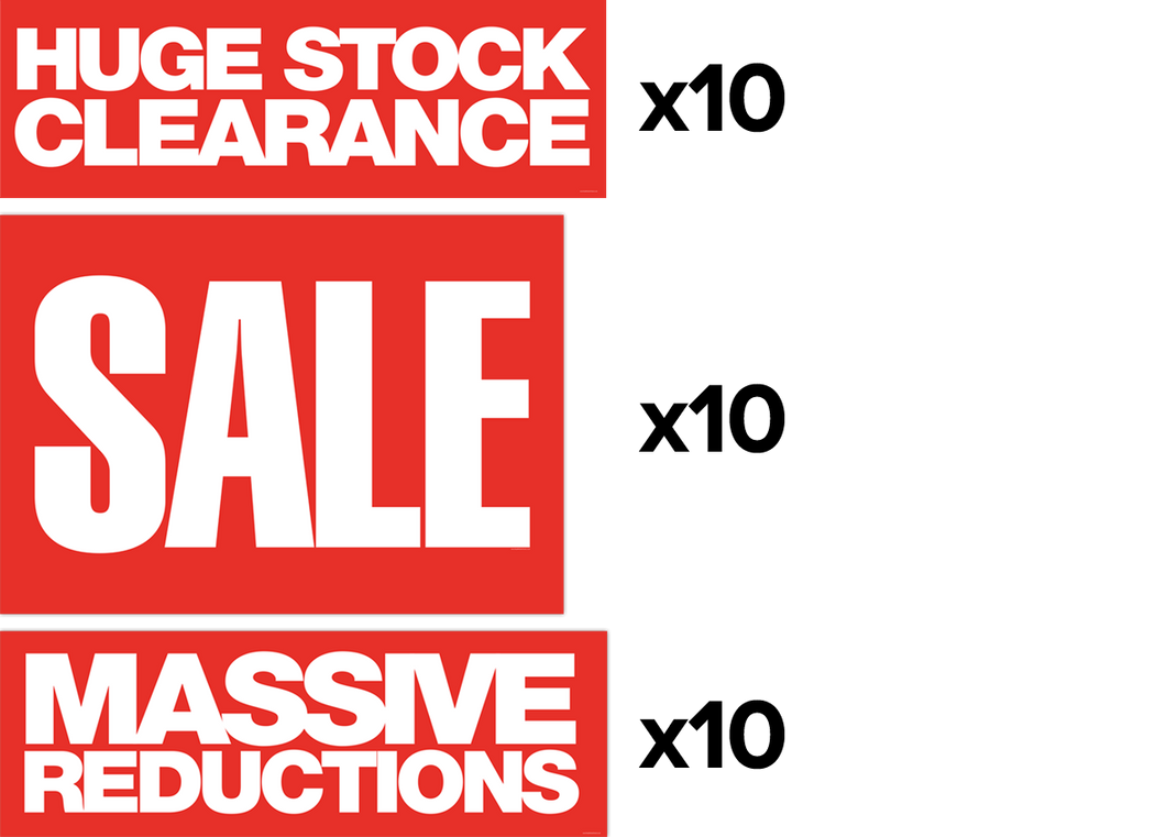 10x A1 'Sale' Posters + 10x 'Massive Reductions' banners + 10x 'Huge Stock Clearance' Banners