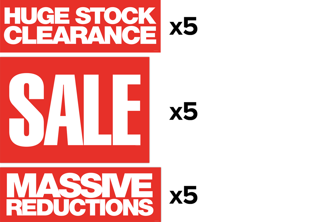 5x A1 'Sale' Posters + 5x 'Massive Reductions' Banners + 5x 'Huge Stock Clearance' Banners