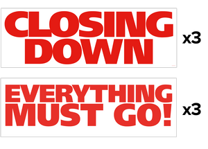 3x 'Closing Down' + 3x 'Everything Must Go!' Banners